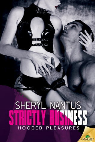 Strictly Business by Sheryl Nantus