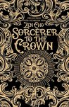 Sorcerer to the Crown (Sorcerer Royal #1)