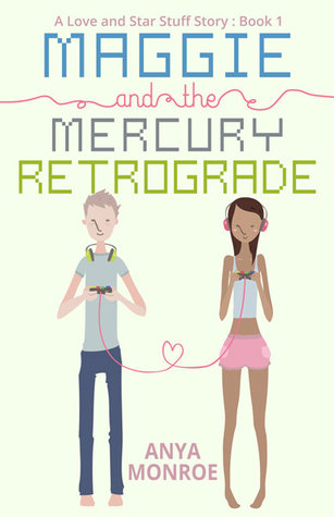 Maggie and the Mercury Retrograde (Love and Star Stuff #1)