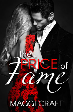 The Price of Fame by Maggi Craft
