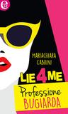 Lie4Me: Professione bugiarda