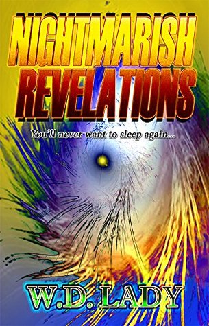 Nightmarish Revelations (Nightmarish Reality Series Book 2)