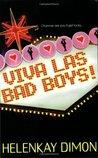 Viva Las Bad Boys!