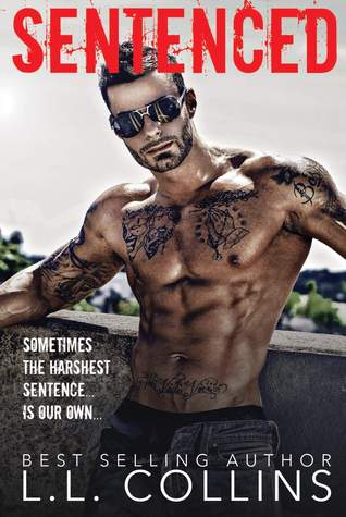 Sentenced (Jaded Regret #1) by L.L. Collins