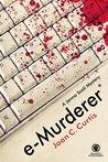 e-Murderer (Jenna Scali Mystery, #1)