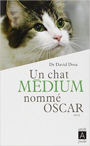 Un Chat Médium Nommé Oscar