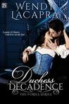 Duchess Decadence (Entangled Scandalous)