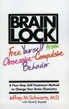 Brain Lock by Jeffrey M. Schwartz