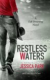 Restless Waters (Left Drowning, #2)