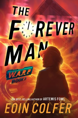 Book Review: Eoin Colfer's The Forever Man
