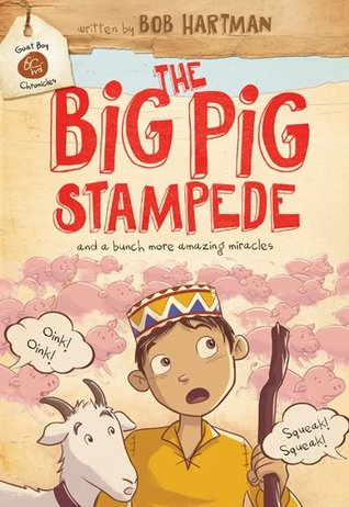 The Big Pig Stampede (Goat Boy Chronicles)