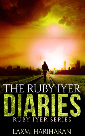 The Ruby Iyer Diaries ( Ruby Iyer Series, #0.5) Companion novelette to The Many Lives of Ruby Iyer