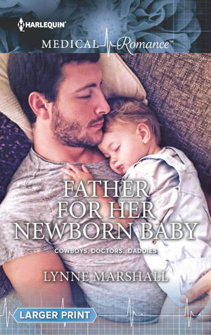 Father for Her Newborn Baby by Lynne Marshall