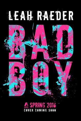 Bad Boy by Leah Raeder