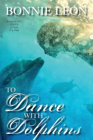 To Dance with Dolphins by Bonnie Leon