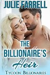 The Billionaire's Heir: Billionaire Obsession (Tycoon Billionaires Book 4)