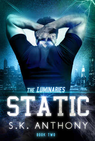 Static by S.K. Anthony