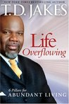 Life Overflowing, 6-in-1: 6 Pillars for Abundant Living