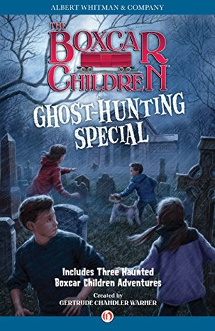 Ghost-Hunting Special (The Boxcar Children Mysteries)