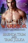 Mystik Warrior (Dark Warrior Alliance, Book 2)