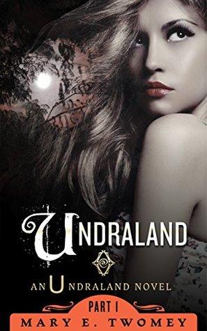 Undraland (Undraland book 1)