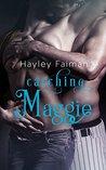 Catching Maggie (Men of Baseball #2)