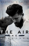The Air He Breathes (Romance Elements, #1)