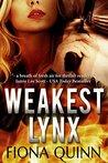 Weakest Lynx (Lynx #1)