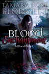 Blood Enchantment (Blood, #6)