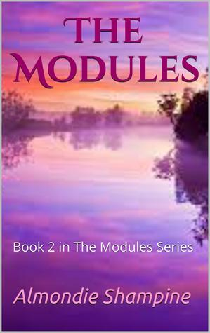 The Modules by Almondie Shampine