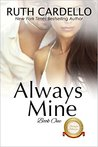 Always Mine (The Barrington Billionaires, Book 1)