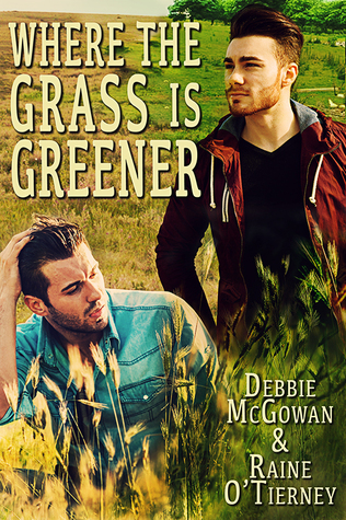 Where the Grass is Greener (Seeds of Tyrone, #2)