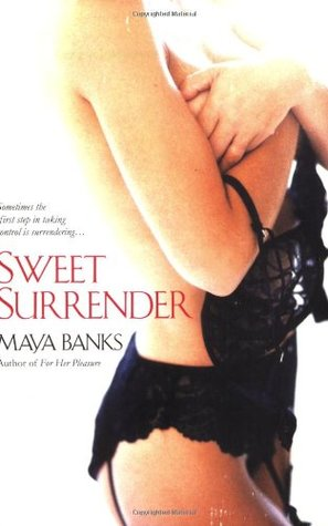 Book Review: Maya Banks' Sweet Surrender