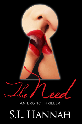 The Need: An Erotic Thriller