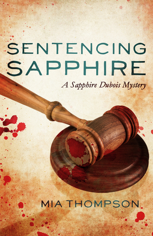 Sentencing Sapphire (Stalking Sapphire, #3)