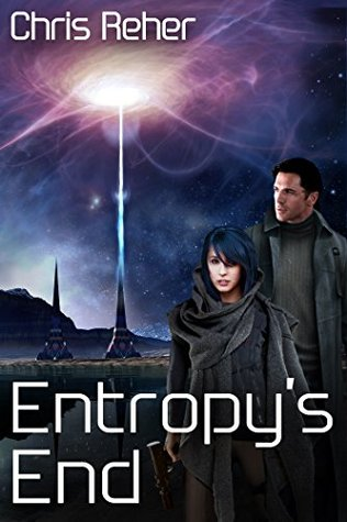 Entropy's End (Sethran Kada #3) - Chris Reher