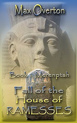 Fall of the House of Ramesses, Book 1: Merenptah