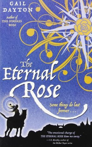 The Eternal Rose (One Rose Trilogy, #3)
