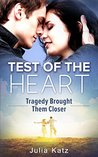 Test Of The Heart: Tragedy brought them closer