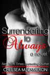Surrendering to Always (Surrender Saga, #4)