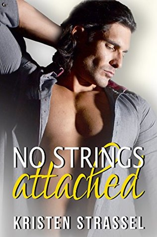 No Strings Attached (The Escort #1) by Kristen Strassel