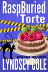 RaspBuried Torte (Black Cat Cafe Cozy Mystery Series Book 5)