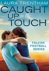 Caught Up in the Touch (Falcon Football, #2)