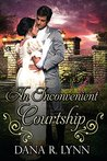 An Inconvenient Courtship