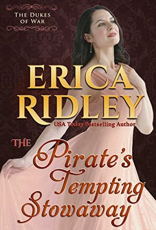 The Pirate's Tempting Stowaway (Dukes of War Book 6)