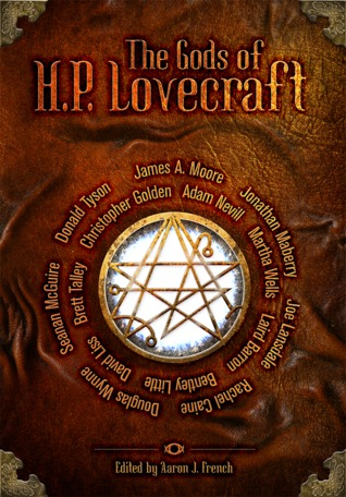 The Gods of HP Lovecraft by Aaron J. French