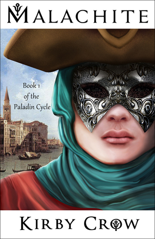 Release Day Review:  Malachite (Paladin Cycle #1) by Kirby Crow