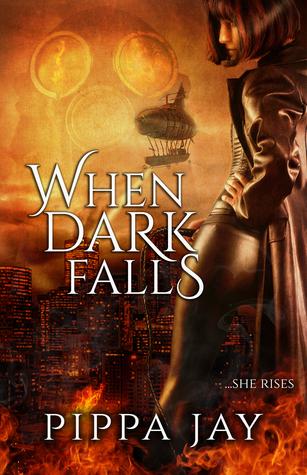When Dark Falls by Pippa Jay