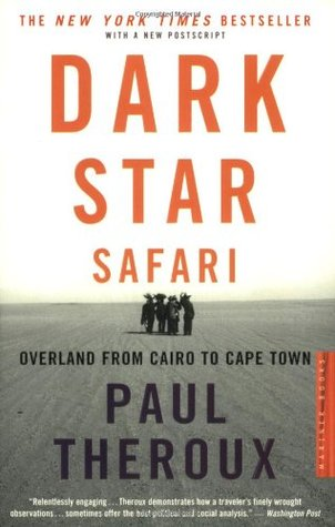 Dark Star Safari: Overland from Cairo to Cape Town (Paperback)
