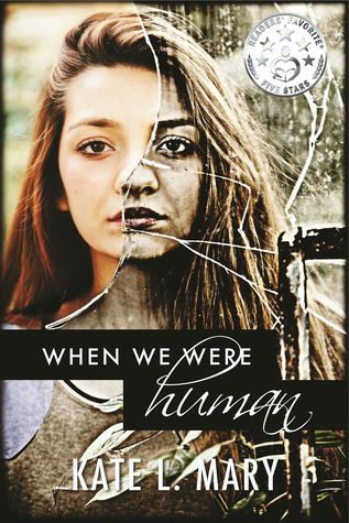 When We Were Human by Kate L. Mary
